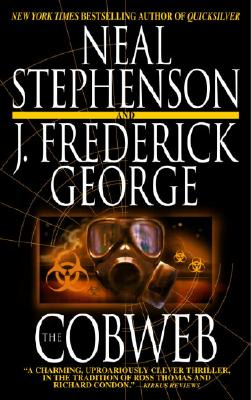 The Cobweb By Stephenson, Neal/ George, J. Frederick